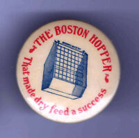Early 1900s pin The Boston Hopper pinback Dry Feed FARMING Livestock Implement