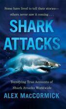 Shark Attacks: Terrifying True Accounts Of Shark Attacks Worldwide-ExLibrary