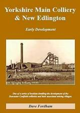 Doncaster Book: Yorkshire Main Colliery & New Edlington