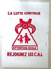 MAI 68 affiche sérigraphie La lutte continue, état policier, attention école ..