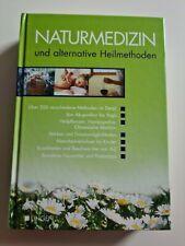 Naturmedizin und alternative Heilmethoden / Hardcover
