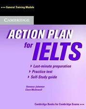 Action Plan for IELTS : General Training Module by Vanessa Jakeman (2006,...