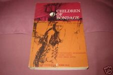 CHILDREN OF BONDAGE by Davis & Dollard 1964 used sociol