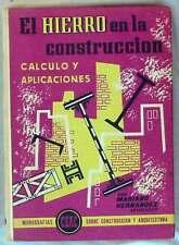 EL HIERRO EN LA CONSTRUCCIÓN, CÁLCULO Y APLICACIONES - CEAC - VER ÍNDICE