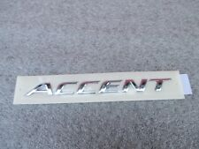HYUNDAI  ACCENT LUGGAGE LID  Nameplate ACCENT OEM 2012 2013 2014 2015 2016