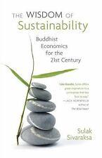The Wisdom of Sustainability: Buddhist Economics for the 21st Century, Social Po