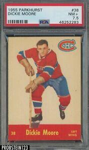 1955 Parkhurst Hockey #38 Dickie Moore Montreal Canadiens PSA 7.5 NM+