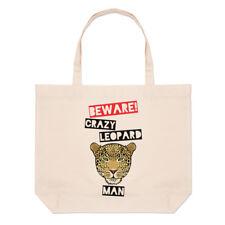 Beware Crazy Leopard Man Large Beach Tote Bag - Funny Animal Shopper Shoulder