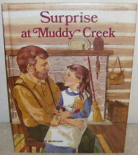 Surprise at Muddy Creek (Making Choices)