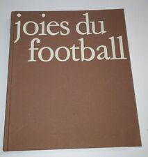 Livre sports  / joies du football 1974