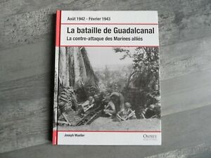 OSPREY PUBLISHING - LA BATAILLE DE GUADALCANAL