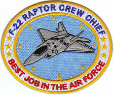 USAF PATCH, F-22 RAPTOR CREW CHIEF,BEST JOB IN THE AF Y