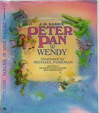 PETER PAN AND WENDY - J.M.BARRIE Illustrated Michael Foreman CLASSIC KIDS BOOK