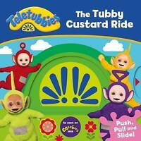 Teletubbies: The Tubby Custard Ride by , Acceptable Used Book (Hardcover) FREE &
