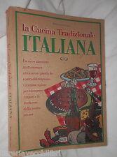 LA CUCINA TRADIZIONALE ITALIANA Maria Teresa del Campo Biesse1996 Ricette di e