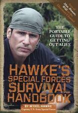 Hawke's Special Forces Survival Handbook, Hawke, Mykel, 0762440643, Book, Go