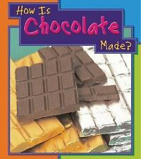 How is Chocolate Made? (How Are Things Made?)-ExLibrary