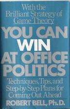 You can win at office politics: Techniques, tips,
