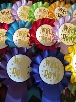 10 X 1 Tier Well Done Rosettes with Gold Print in quality single faced satin