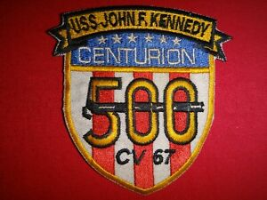 """US Navy Patch AIRCRAFT CARRIER USS JOHN F. KENNEDY CV 67 """"CENTURION 500"""""""