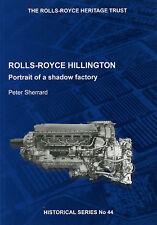Rolls Royce Hillington Portrait of a Shadow Factory No 44 Peter Sherrard CD