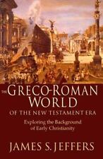 THE GRECO-ROMAN WORLD OF THE NEW TESTAMENT by James S. Jeffers - NEW PAPERBACK