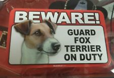 Laminated Card Stock Sign- Beware! Guard Fox Terrier On Duty
