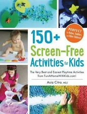 150+ Screen-Free Activities for Kids: The Very Best and Easiest Playtime Activit