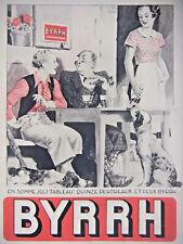 PUBLICITÉ PRESSE 1933 BYRRH QUINZE PERDREAUX ET 2 BYRRH - CHIEN EPAGNEUL CHASSE