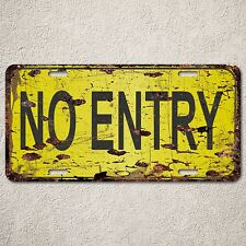 LP0093 No Entry Sign Auto Car License Plate Rust Vintage Home Store Decor