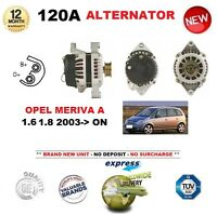 FOR OPEL MERIVA A 1.6 1.8 2003-> NEW 120A ALTERNATOR 12V UNIT EO QUALITY