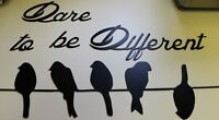 Dare to be different Birds on a wire  Metal Wall Decor