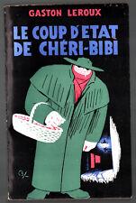 GASTON LEROUX # LE COUP D'ETAT DE CHERI BIBI # 1955 sagedi # NON DECOUPE