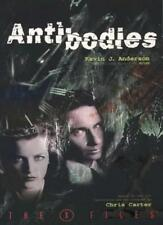 X-files: Antibodies (The X-files),Kevin J. Anderson