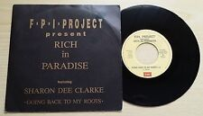 """F.P.I. PROJECT FEATURING SHARON DEE CLARKE-RICH IN PARADISE-45 GIRI 7""""-ITALY"""