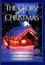 Glory of Christmas by Billy Graham, Charles R. Swindoll, Charles Colson and...