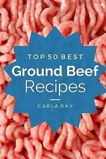 TOP 50 BEST GROUND BEEF RECIPES