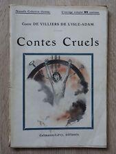 De Villiers de L'Isle Adam CONTES CRUELS Calmann-Levy Illustré PAUL DESTEZ 1909