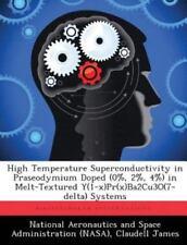 High Temperature Superconductivity in Praseodymium Doped in Melt-Textured y...