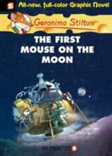 Geronimo Stilton Graphic Novels #14: The First Mouse on the Moon by Stilton, Ge
