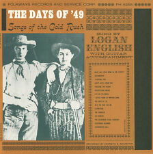 Days Of '49: Songs Of Gold Rush - English,Logan (2009, CD NEUF)