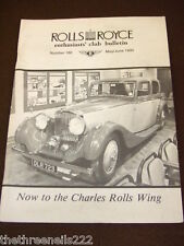 ROLLS ROYCE ENTHUSIASTS BULLETIN #180 - MAY 1990 TO THE CHARLES ROLLS WING
