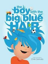 The Boy with the Big Blue Hair (Hardback or Cased Book)