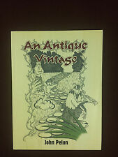 An Antique Vintage Signed John Pelan Gargadillo 1999 Limited softcover