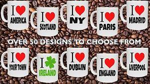 I Love - Novelty Mug - London Manchester Ireland Liverpool NY Rome Paris & More