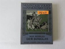 Der Douglas 1905 Max Geissler Jos. Scholz Mainz Mainzer Volks- und Jugendbücher