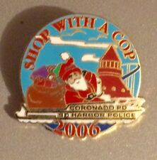 Shop With A Cop ~ 2006 Lapel Pin ~ Coronado & San Diego Harbor Police