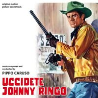 Uccidete Johnny Ringo - Pippo Caruso (CD)