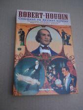 ROBERT HOUDIN - COMMENT ON DEVIENT SORCIER - MAGIE ET PHYSIQUE AMUSANTE (2007)