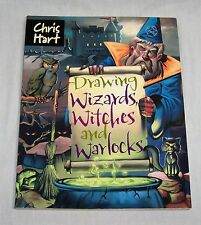 Drawing Wizards, Witches and Warlocks Chris Hart Learn to Draw Magical BeingsNew